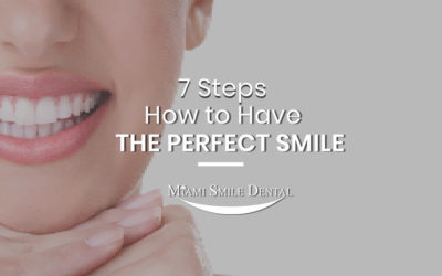 7 Steps How to Have the Perfect Smile