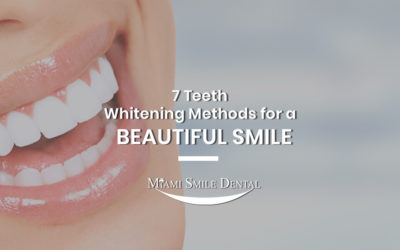7 Teeth Whitening Method for a Beautiful Smile