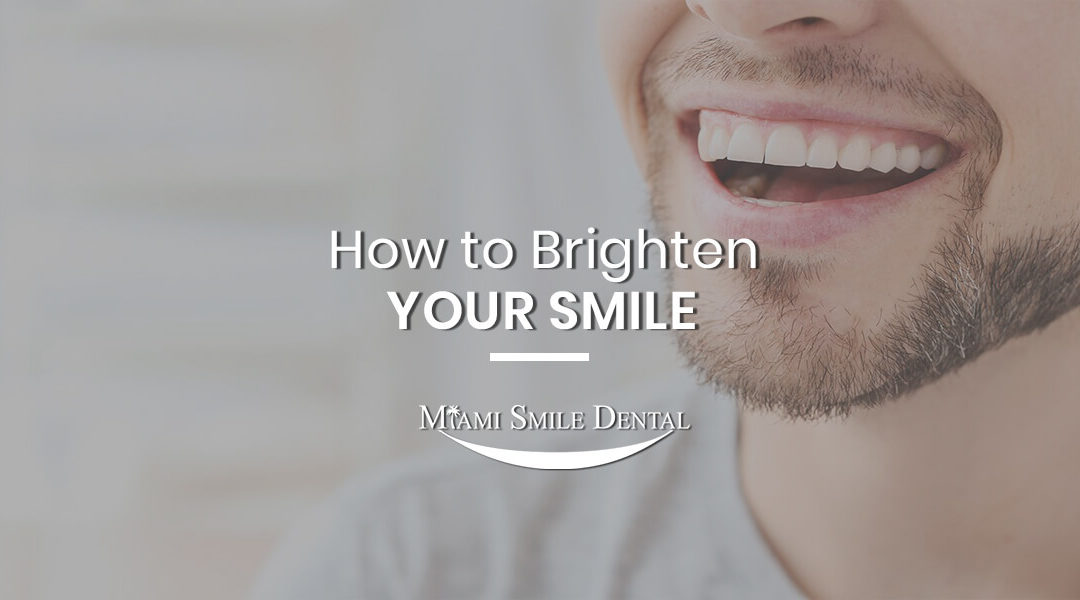 8 Easy Ways to Brighten Your Smile