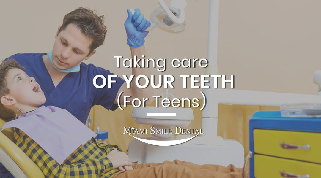 Taking Care of Your Teeth (for Teens)
