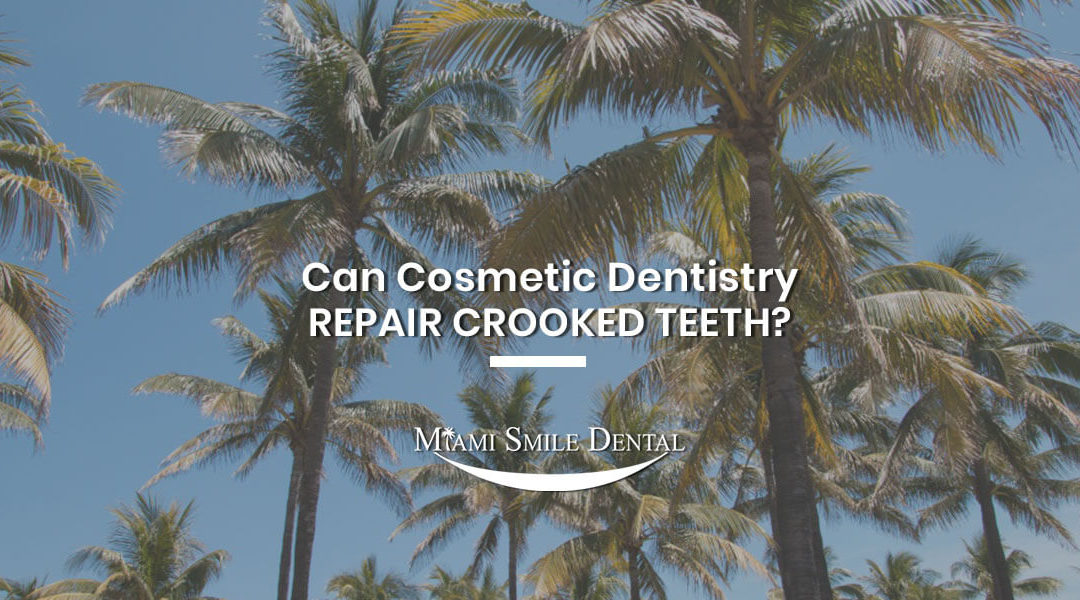Can cosmetic dentistry repair crooked teeth